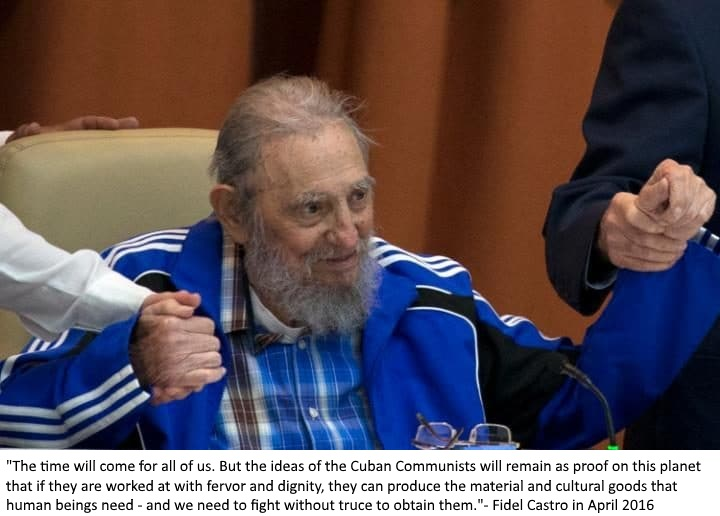 A quote from Fidel at the Seventh Congress of the Communist Party in April 2016.