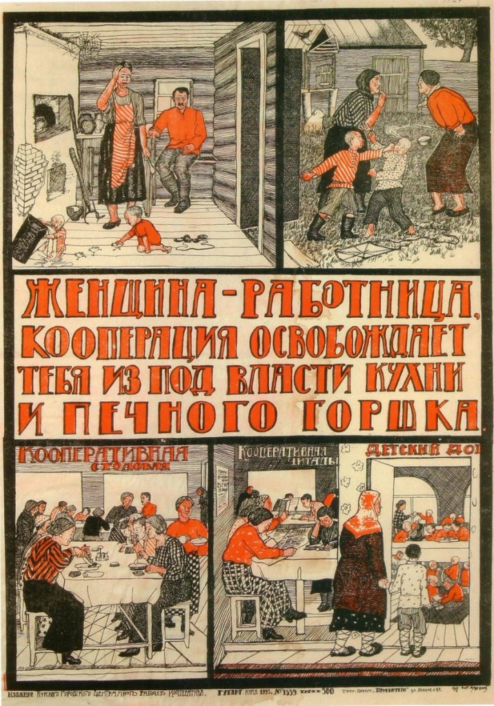 """""""Woman-worker, the cooperative frees you from the reign of the kitchen and the cooking pot."""" 1923, as noted by Soviet Visuals."""